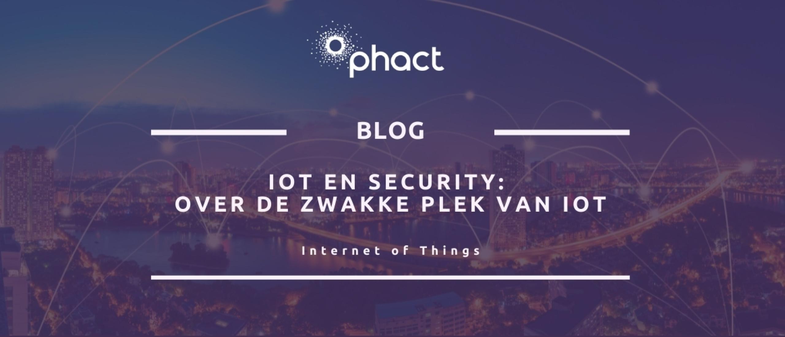 IoT en security: over de zwakke plek van IoT