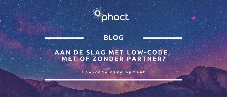 Aan de slag met low-code, met of zonder partner?