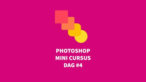 Gratis fotoshop mini cursus werken met overvloei