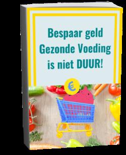 e-book Bespaar Geld – Gezonde Voeding is niet Duur!