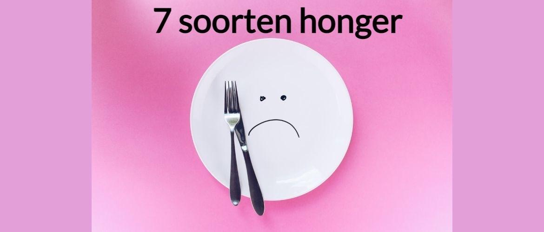 Weet jij welk soort honger jij hebt?