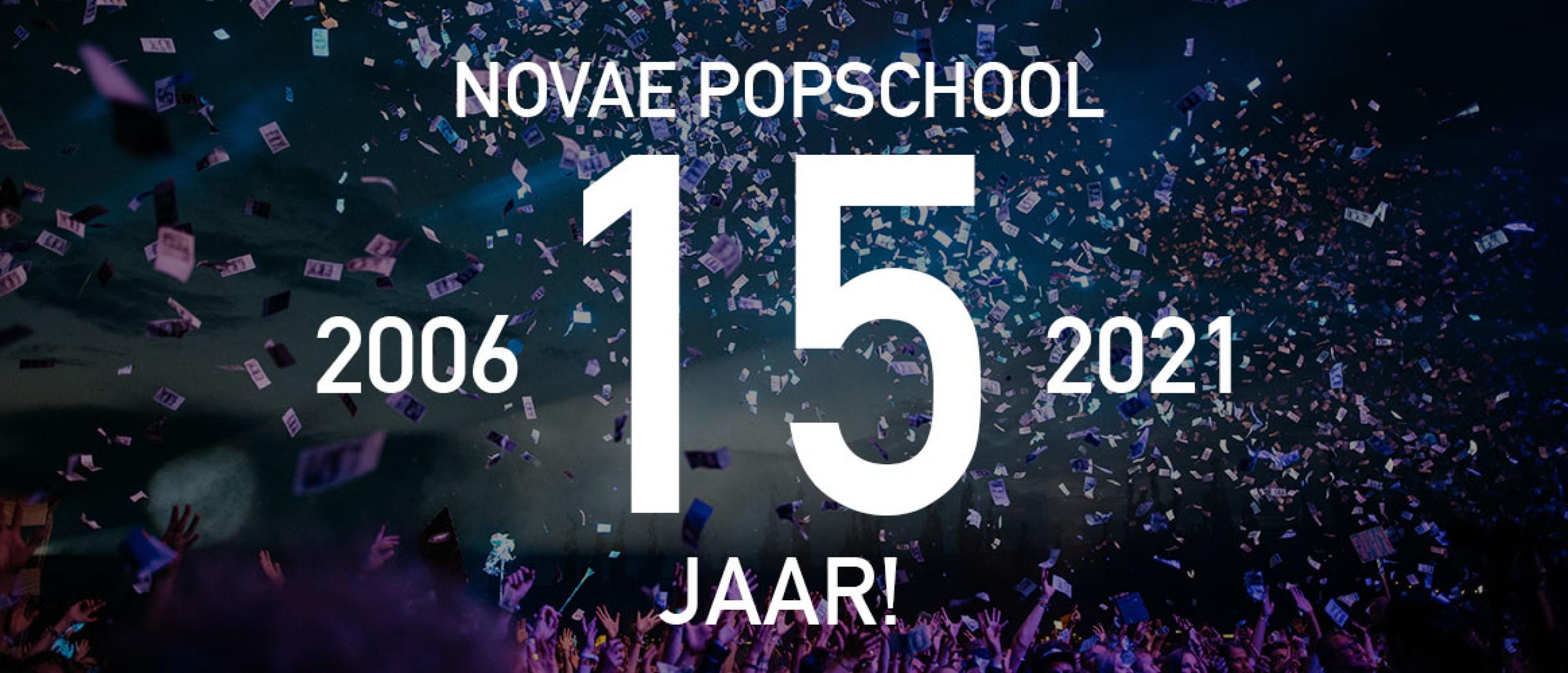 Novae Popschool viert het 15 jarig jubileum!