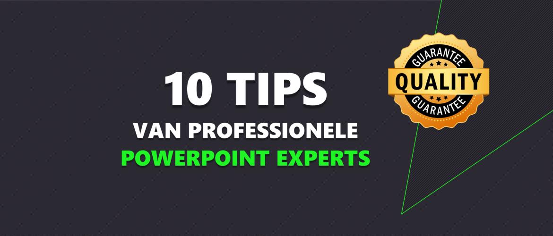 10 tips van professionele PowerPoint experts