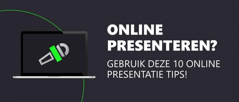 Online presenteren? 10 online presentatie tips!