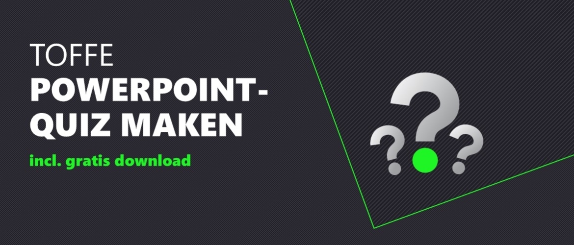 Quiz in PowerPoint [incl. Gratis Template]