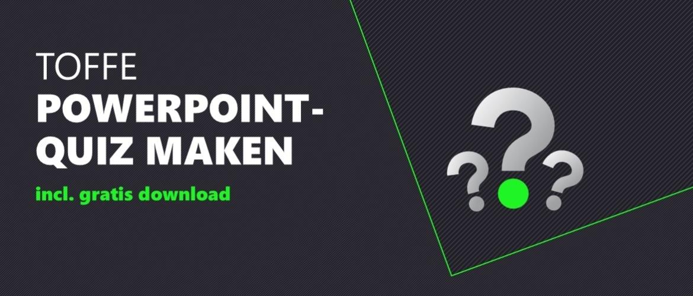 Quiz in PowerPoint [incl. Gratis Template]