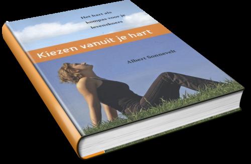Kiezen vanuit je hart, boek, Albert Sonnevelt