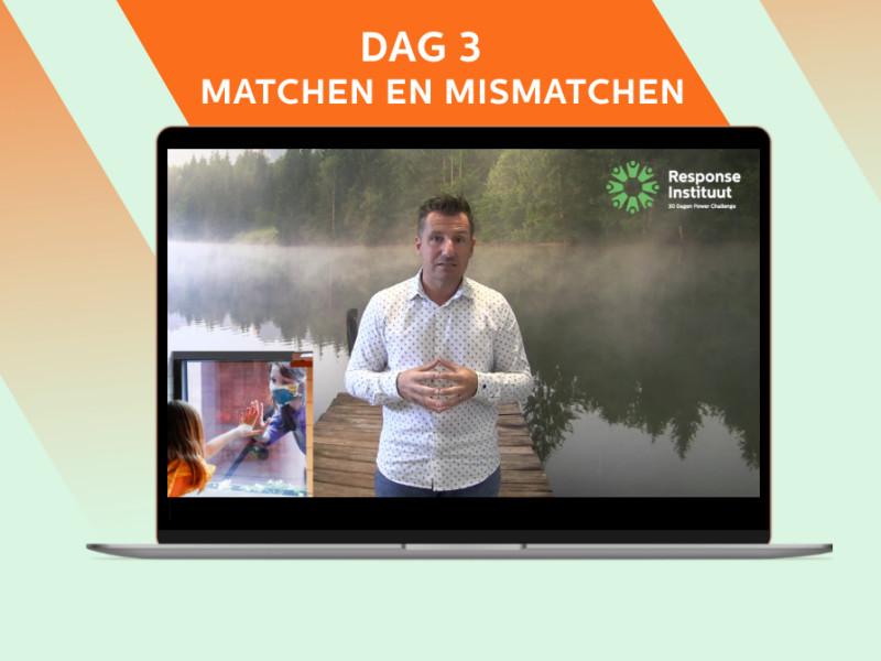 dag-3-challenge-matchen-mismatchen