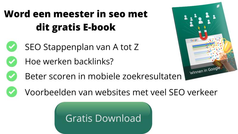 Gratis SEO E-book, leer alles over SEO en scoor hoog in Google!