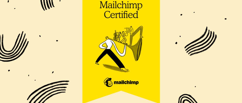Officieel gecertificeerd in Mailchimp!