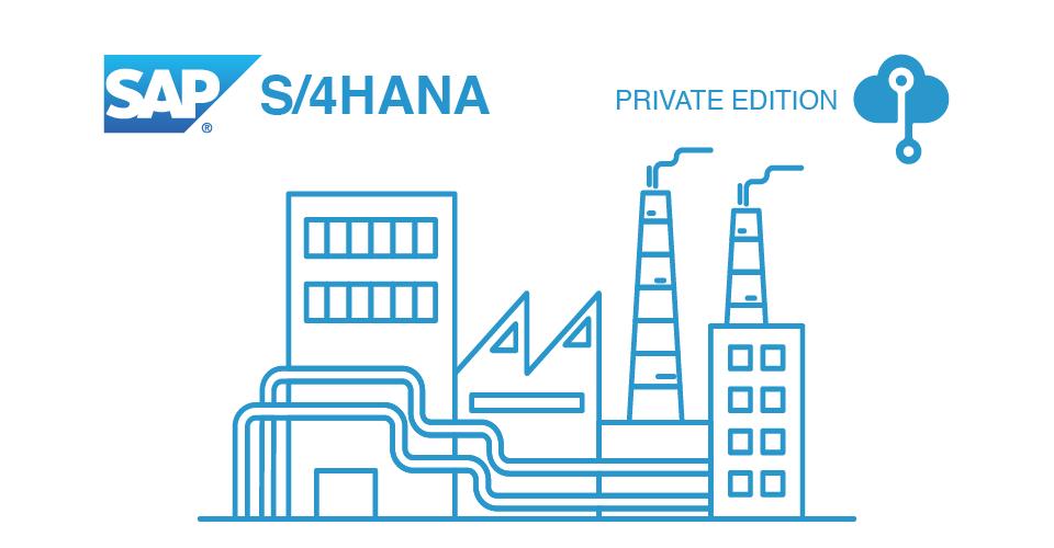 SAP S/4HANA CLOUD | PRIVATE EDITION | RISE with SAP
