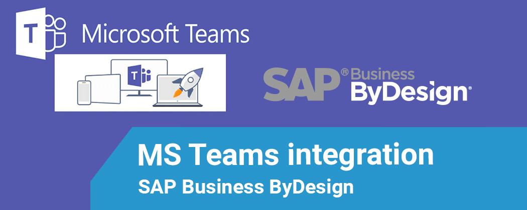 Microsoft Teams meets SAP Business ByDesign
