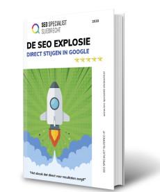 SEO explosie - Ebook - SEO Specialist Sliedrecht