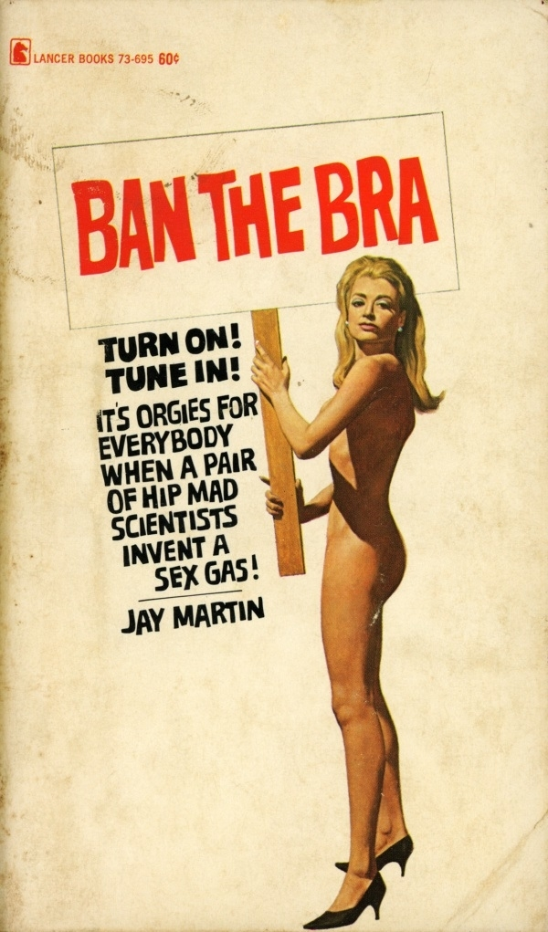 Ban the Bra By Jay Martin