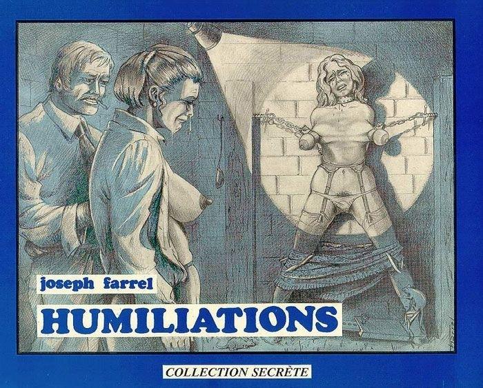 Joseph Farrel Humiliations