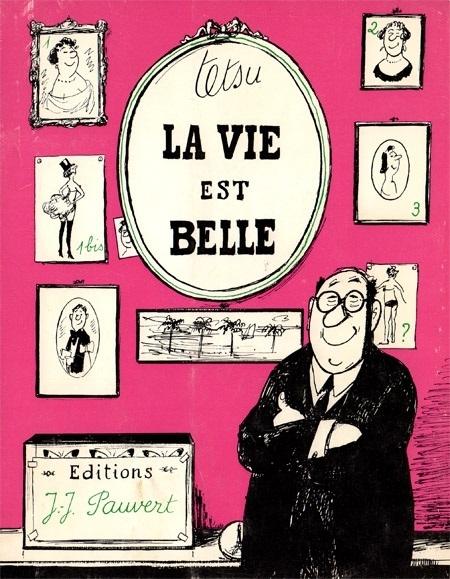 """The cover of """"La Vie Est Belle"""""""