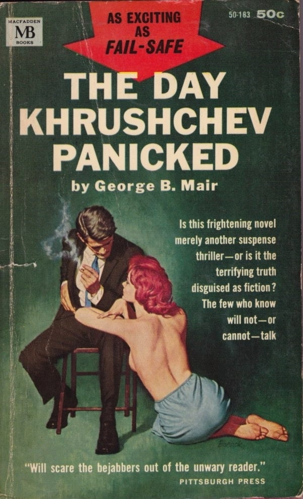 The Day Khrushchev Panicked By George B. Mair