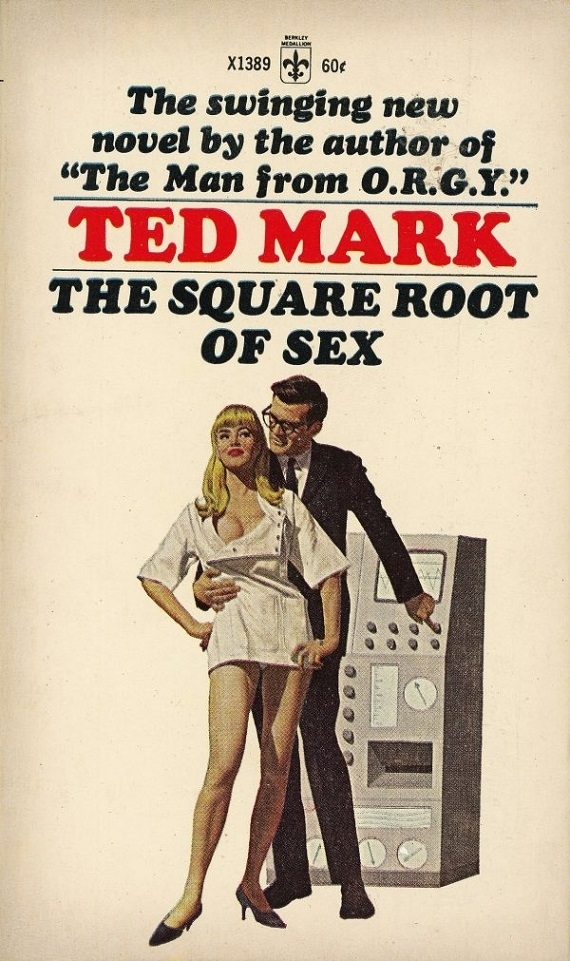 The Square Root Of Sex By Ted Mark