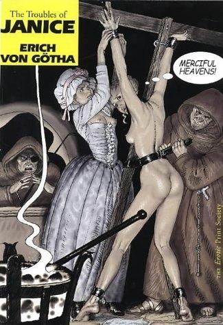 the troubles of janice erich von gotha