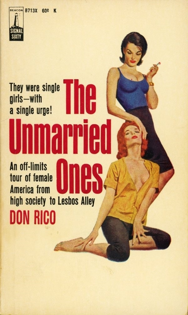 The Unmarried Ones By Don Rico