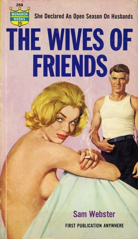 The Wives of Friends By Sam Webster