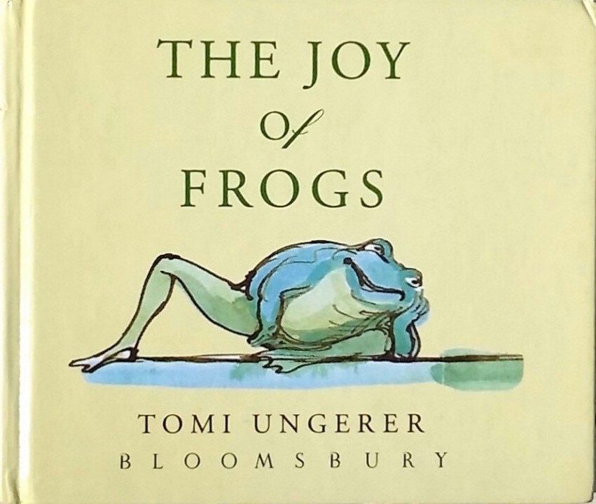 Tomi Ungerer the joy of frogs