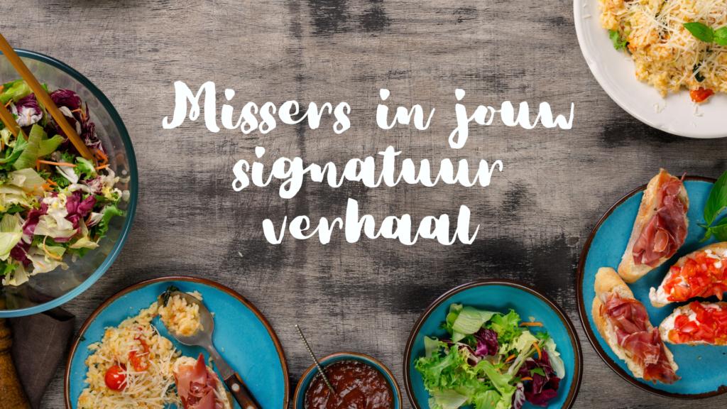 Missers in het signatuurverhaal (en hoe je die missers voorkomt)