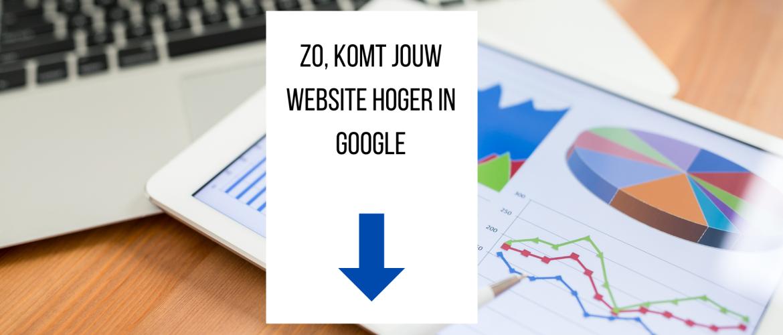 Hoe komt mijn website hoger in Google?