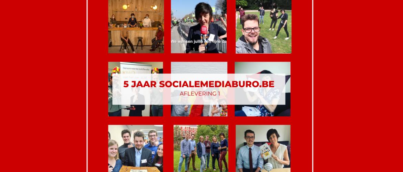 5 jaar Socialemediaburo.be - S01E01: