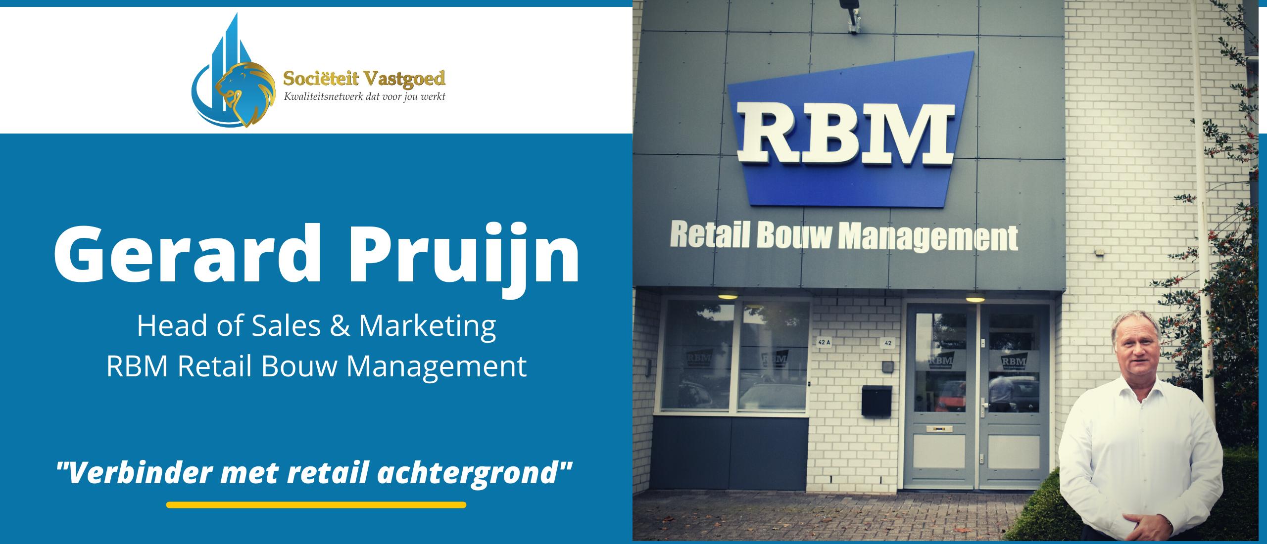 Gerard Pruijn, RBM Retail