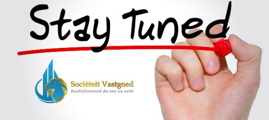 stay-tuned-societeit-vastgoed