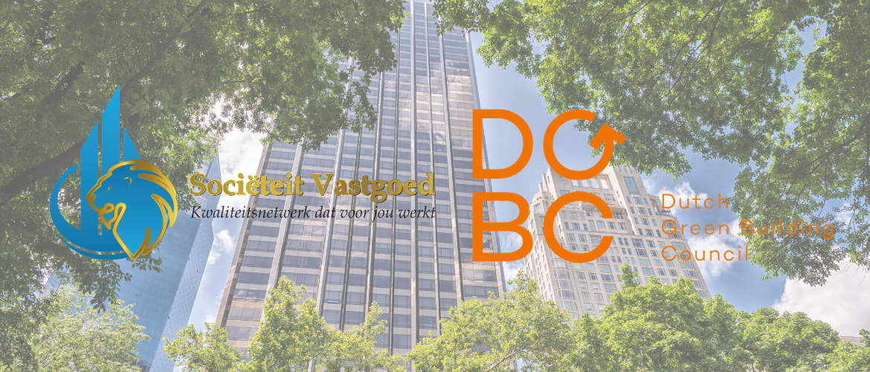 Dutch Green Building Council (DGBC) partner Sociëteit Vastgoed