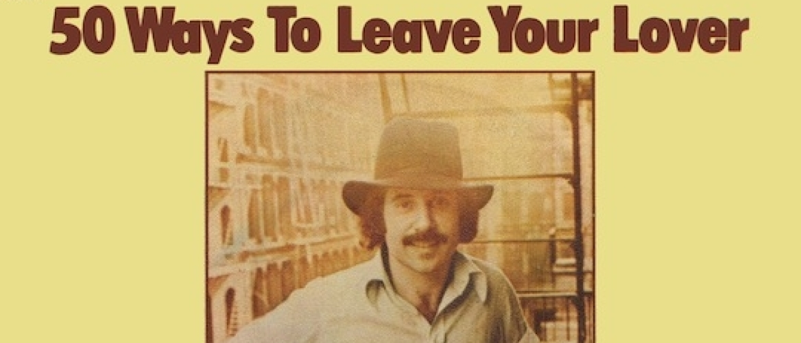 Forgotten Song Friday, Paul Simon - 50 Ways To Leave Your Lover