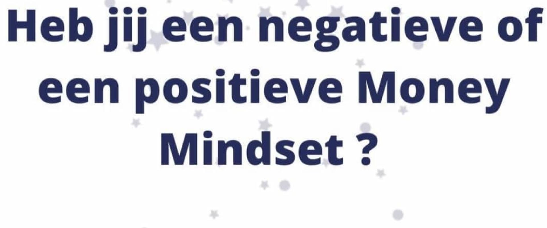 Heb je een positieve Money mindset?