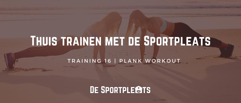 Thuis trainen met de Sportpleats nr. 16 | Plank Workout