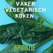 vegetarisch koken met spinazie