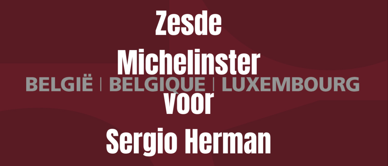 Zesde Michelinster voor Sergio Herman.