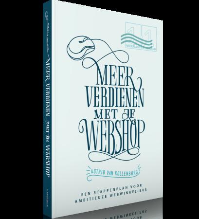 Meer verdienen met je webshop - Astrid van Kollenburg