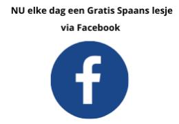 Elke dag Gratis Spaans lesje via facebook