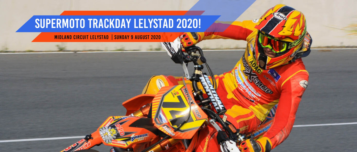 Supermoto Trackday Lelystad 2020!