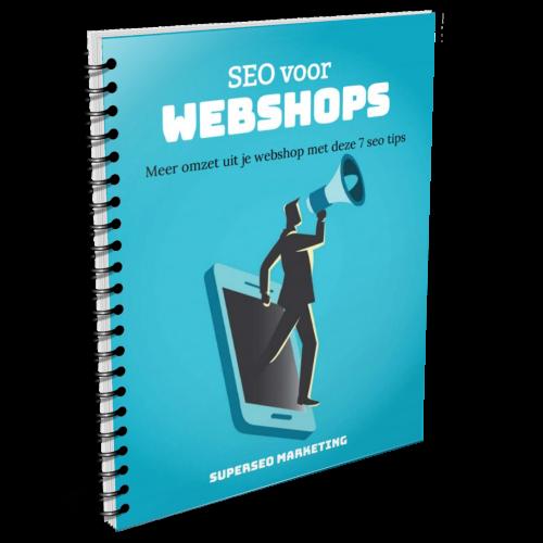 Met deze 7 seo tips voor webshops haal je meer omzet uit je webshop.