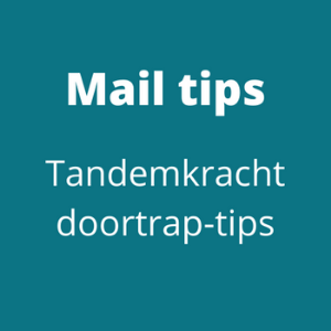 Mail tips Tandemkracht
