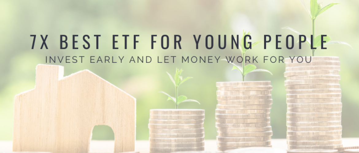 Young Investing in 7 Best ETFs to Buy for Young People