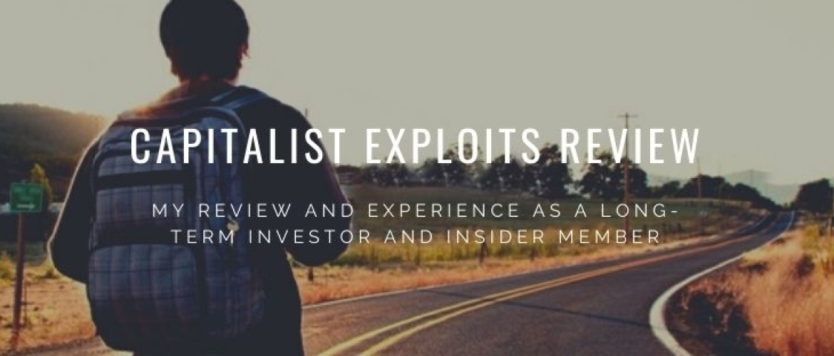 Capitalist Exploits Review 2021: +300% Return Investing
