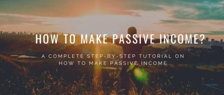 How to Make Passive Income?