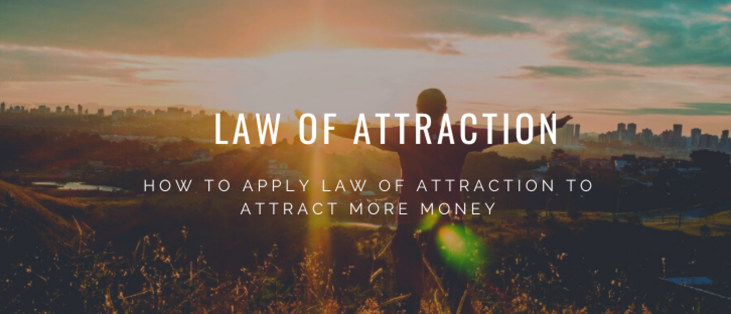 How to attract money using the law of attraction
