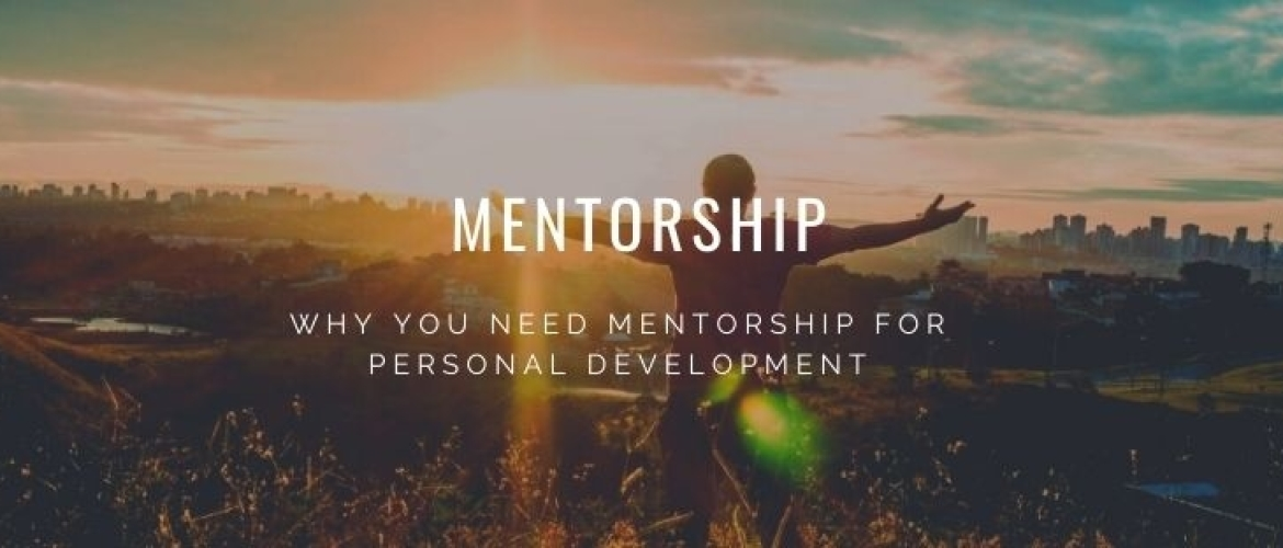 Why Mentorship is so Important for Personal Development