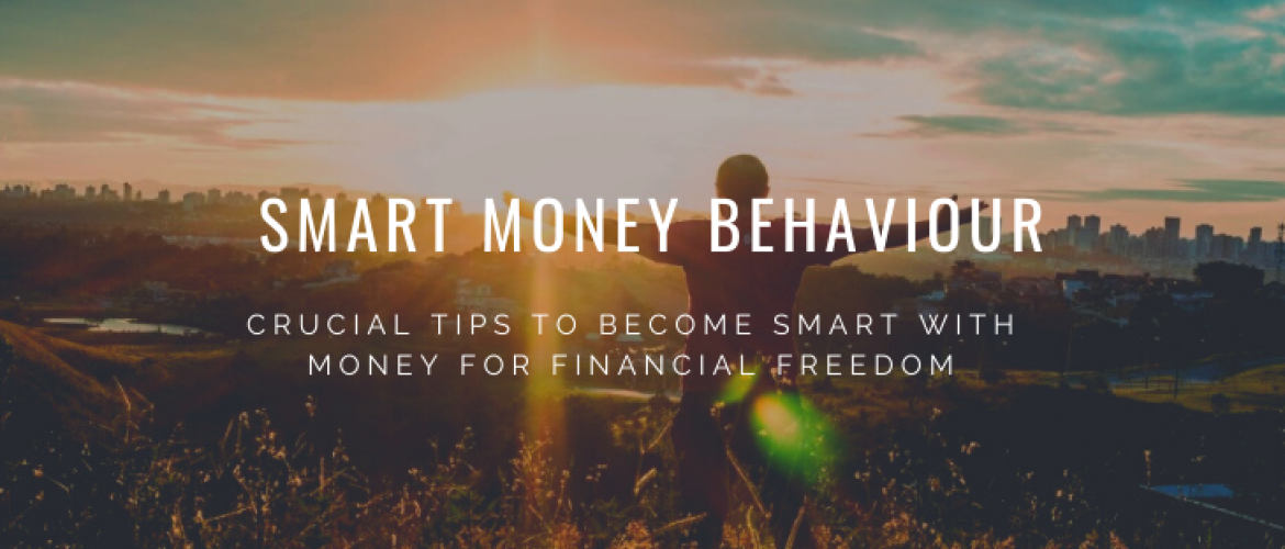 Smart Money Behavior: The Best Tips not to miss out!