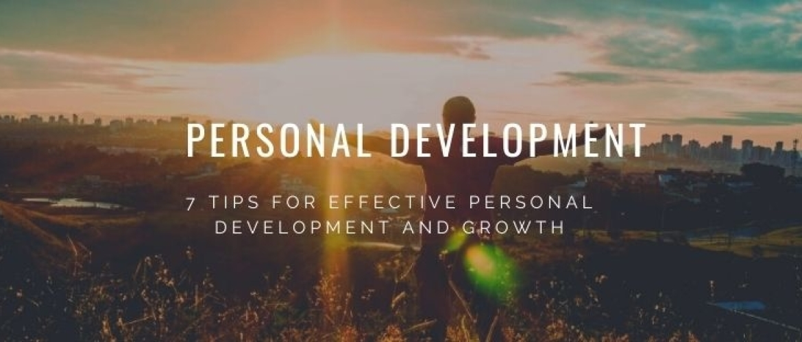 7 Effective Tips for Personal Development to Grow!