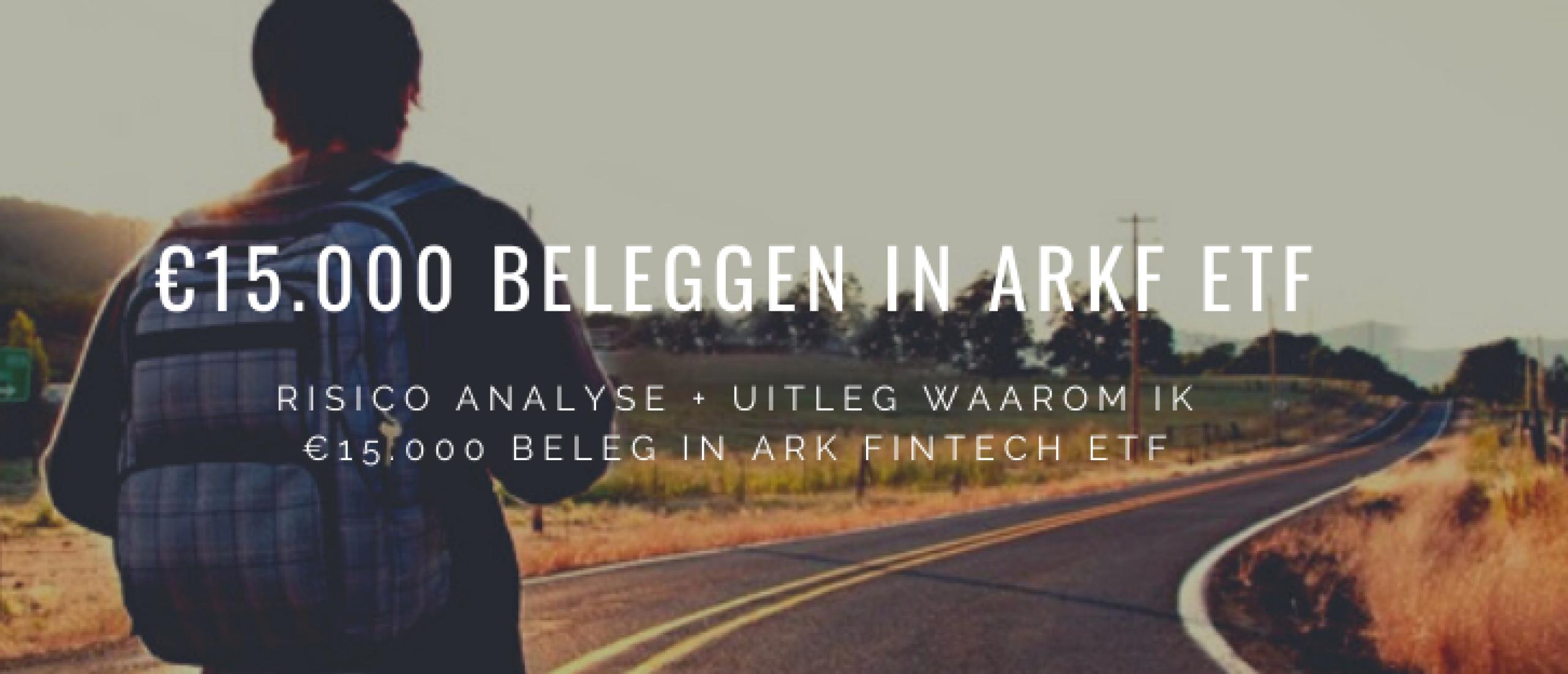 €15000 beleggen in ARK Fintech ETF: Analyse Kansen en Risico's